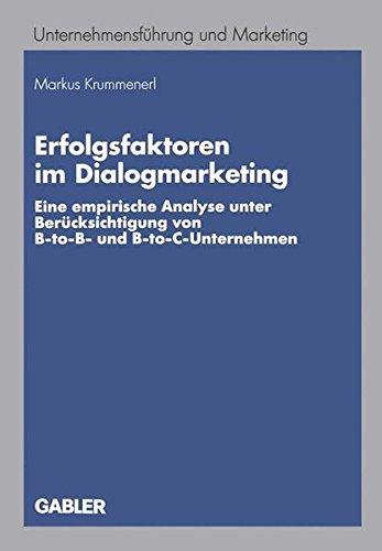 Erfolgsfaktoren im Dialogmarketing (Unternehmensführung und Marketing, Band 44) Taschenbuch – 14. September 2005 Markus Krummenerl Springer 3834900699 Wirtschaft / Werbung