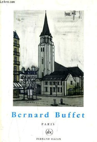 Bernard Buffet (Bernard Buffet: Paris)