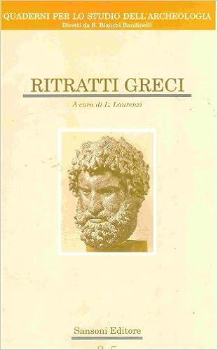 Ebook version complète téléchargement gratuit Ritratti greci. B002A0YQQC PDF FB2 iBook