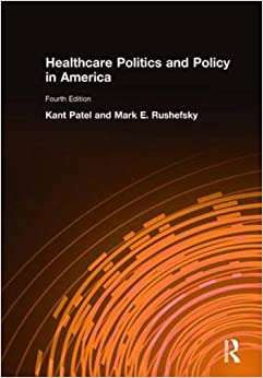 Healthcare Politics And Policy In America: 2014 Download Pdf