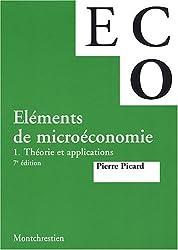 Eléments de microéconomie : Tome 1, Théorie et applications