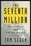 The Seventh Million, Tom Segev, 0809085631