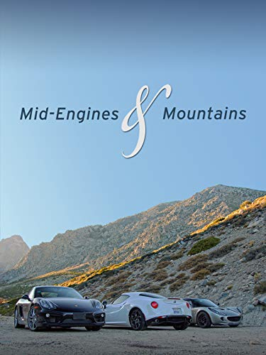 (Mid-Engines & Mountains)