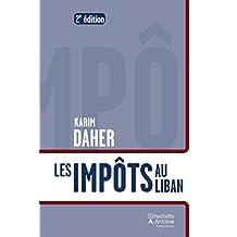 Les impôts au Liban (French Edition)