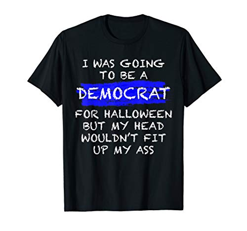 Funny Anti-Liberal Adult Halloween Costume T-shirt