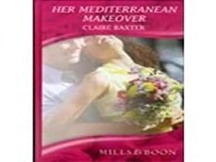 book cover of Her Mediterranean Makeover