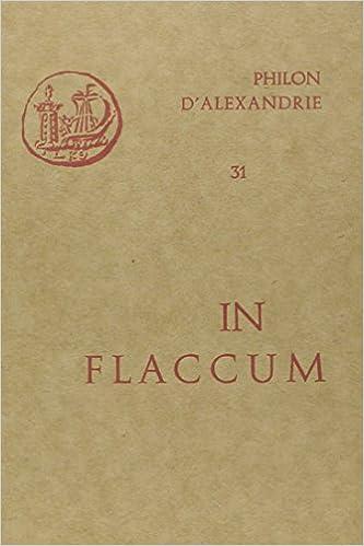 Oeuvres de Philon d'Alexandrie. In Flaccum, volume 31 pdf