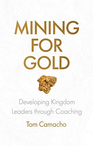 Pdf Christian Books Mining for Gold: Developing Kingdom Leaders through Coaching