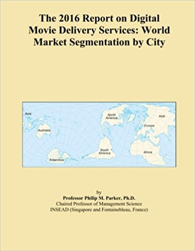 The 2016 Report on Digital Movie Delivery Services: World Market Segmentation by City