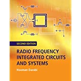 Radio Frequency Integrated Circuits and Systems