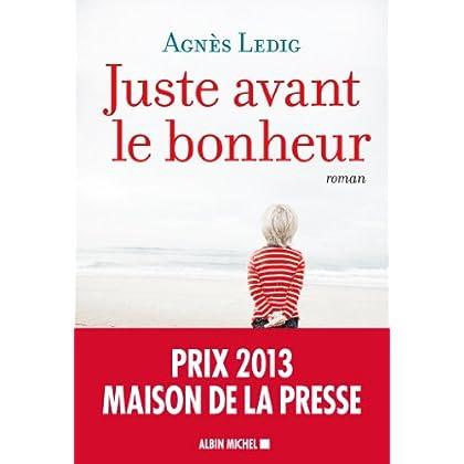 Juste avant le bonheur (A.M. ROM.FRANC) (French Edition)