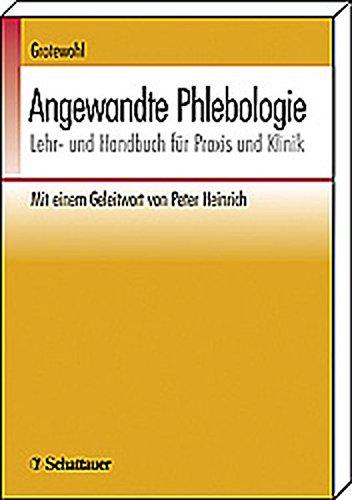 Angewandte Phlebologie: Lehr- und Handbuch für Praxis und Klinik