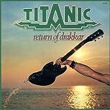 Titanic - Return of Drakkar (Digipak)