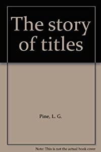 Unknown Binding The story of titles Book