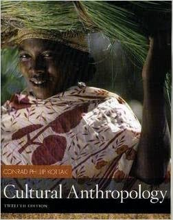 Cultural Anthropology by Conrad Kottak (2008-01-01)