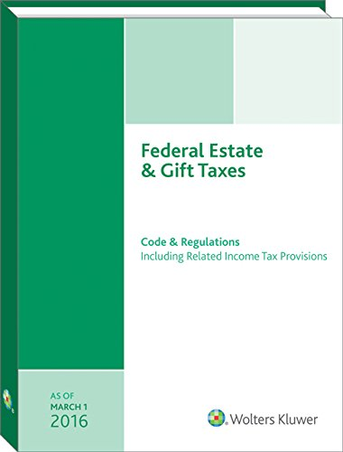 Federal Estate+Gift Taxes..Code+Reg.'16