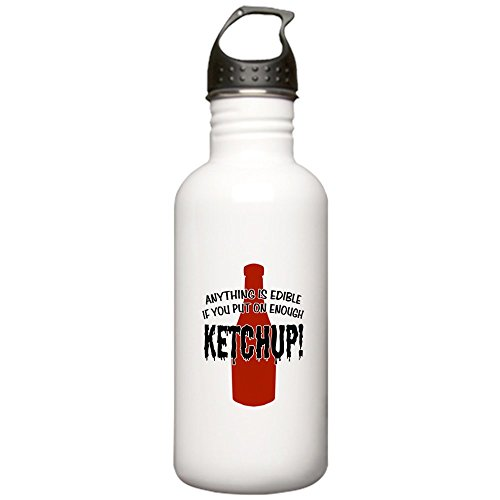 CafePress - Put on Enough Ketchup Stainless Water Bottle 1.0L - Stainless Steel Water Bottle, 1.0L Sports Bottle