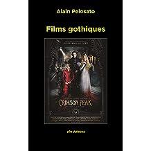 Films gothiques (Taxinomie du cinéma fantastique t. 8) (French Edition)
