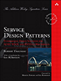 Service Design Patterns: Fundamental Design Solutions for SOAP/WSDL and RESTful Web Services (Addison-Wesley Signature Series (Fowler)) (English Edition)