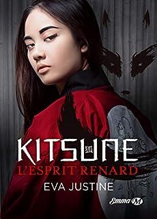 Kitsune : l'esprit renard, Justine, Eva
