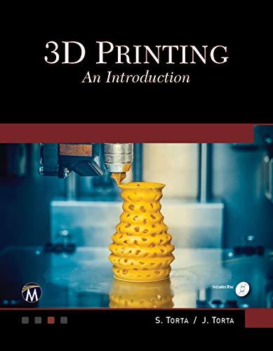 3D Printing: An Introduction por Stephanie Torta