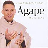 Agape Musical by Padre Marcelo Rossi (2001-08-15)