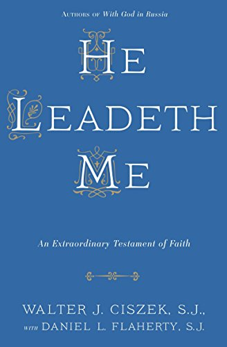 He Leadeth Me: An Extraordinary Testament of Faith -