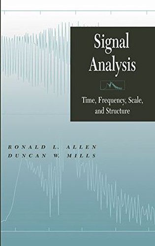 Signal Analysis: Time, Frequency, Scale, and Structure