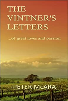 Book The VINTNER'S LETTERS: ... of great loves and passion