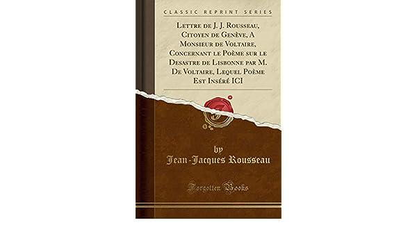 Lettre De J J Rousseau Citoyen De Genève A Monsieur De