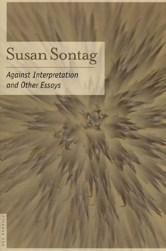 Against Interpretation: And Other Essays by Susan Sontag