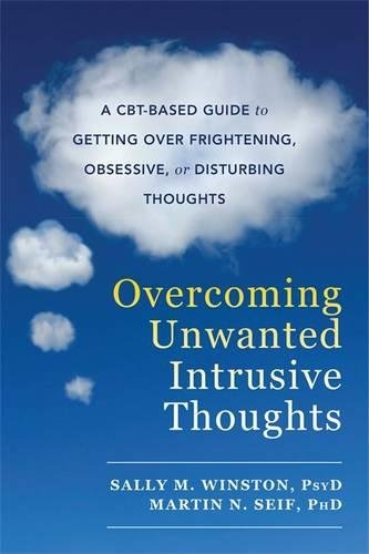 Overcoming Unwanted Intrusive Thoughts Frightening product image