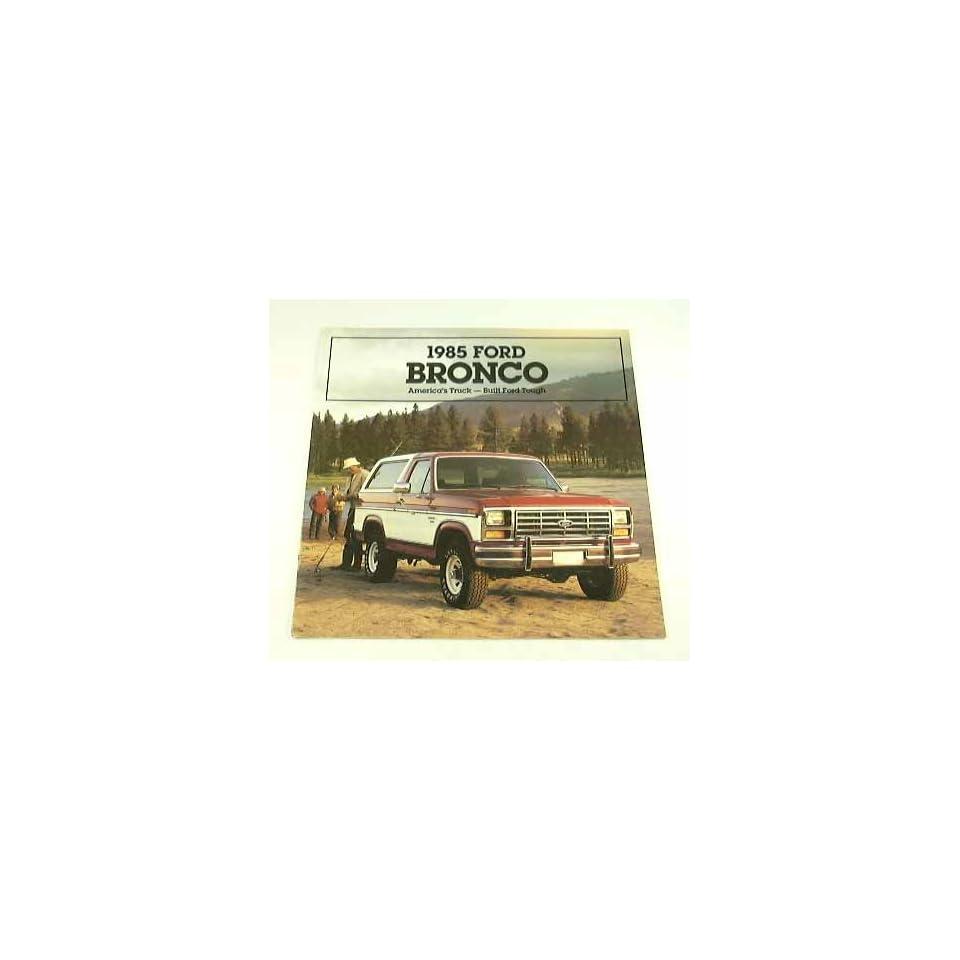 1985 85 Ford BRONCO Truck Suv BROCHURE XLT Eddie Bauer
