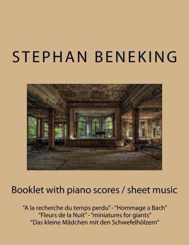 Fleur De Nuit (Stephan Beneking: Booklet with piano scores / sheet music of