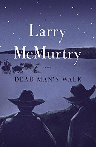 Dead Man's Walk [Larry McMurtry] (Tapa Blanda)