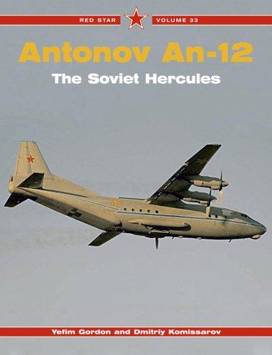 Download Antonov An-12: The Soviet Hercules - Red Star Vol. 33 ebook