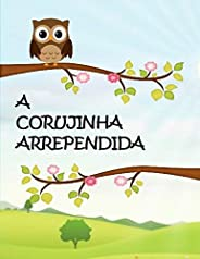 A Corujinha Arrependida