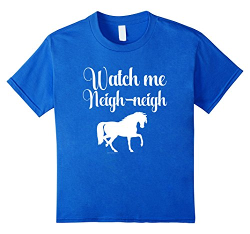 Watch me Neigh Neigh Funny Horse Lover T-Shirt