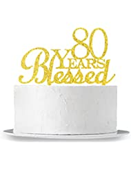 INNORU 80 Years Blessed Cake Topper - 80th Birthday - Wedding Anniversary Party Decorations