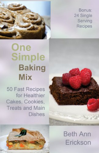 Low White Cake Mix (One Simple Baking Mix: 50 Fast Recipes for Healthier Cakes, Cookies, Treats and Main Dishes (Plus 24 Single Serve Treats))