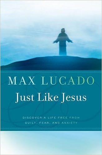 Just Like Jesus Max Lucado 9780849946271 Amazon Books