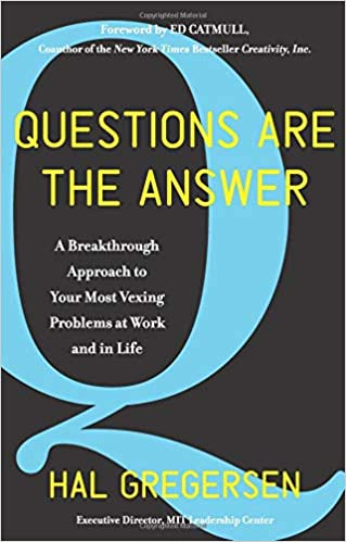 Amazon com: Questions Are the Answer: A Breakthrough Approach to