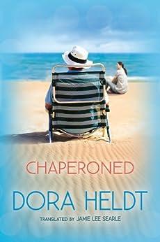 Chaperoned by [Heldt, Dora]