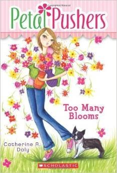 Too Many Blooms (Includes Flower Power Charm Bracelet) (Petal Pushers, Book 1) By Catherine R. Day [Paperback] Flower Power Charm