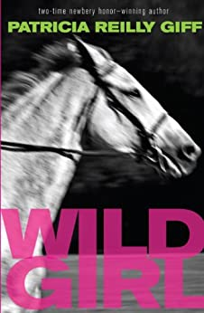 Wild Girl by [Giff, Patricia Reilly]