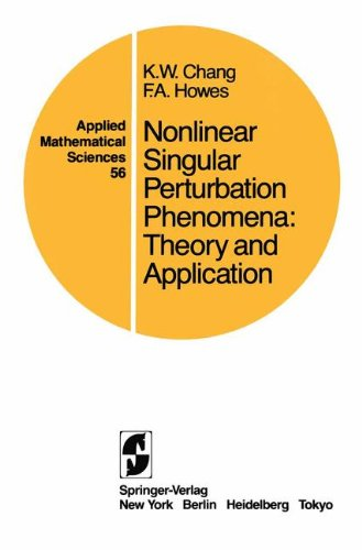 Nonlinear Singular Perturbation Phenomena: Theory and Applications (Applied Mathematical Sciences)