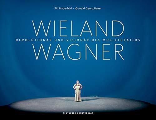 Wieland Wagner: Revolutionär und Visionär des Musiktheaters