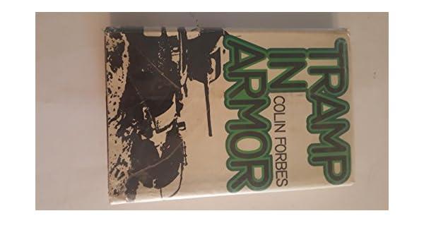 Tramp in Armor: Colin Forbes: Amazon.com: Books