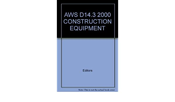 Aws bookstore. Aws d14. 1/d14. 1m:2005 specification for welding of.