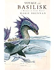 Voyage of the Basilisk: A Memoir by Lady Trent: 3